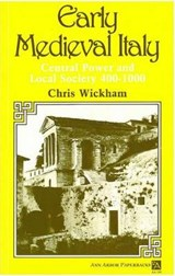 Early Medieval Italy | Chris Wickham |