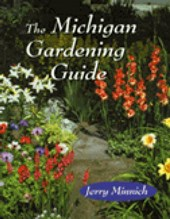 The Michigan Gardening Guide | Jerry Minnich |