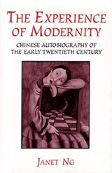 The Experience of Modernity | Janet Ng |