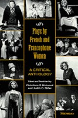 Plays by French and Francophone Women | Christiane P. Makward |