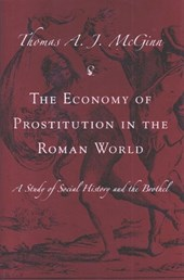 The Economy of Prostitution in the Roman World