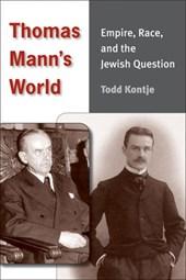 Thomas Mann's World