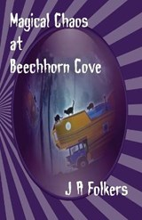 Magical Chaos at Beechhorn Cove | Julie Folkers |