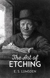 The Art of Etching | E. S. Lumsden |