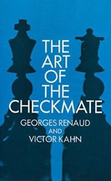 The Art of Checkmate | Georges Renaud |