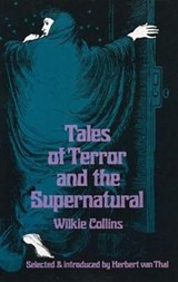 Tales of Terror and the Supernatural | Wilkie Collins |