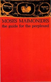 The Guide for the Perplexed | Moses Maimónides & Michael Friedländer |