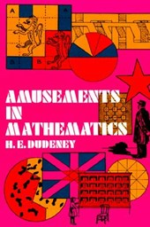 Amusements in Mathematics | Henry E. Dudeney |