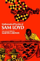 Mathematical Puzzles of Sam Loyd | auteur onbekend |