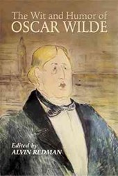 The Wit and Humor of Oscar Wilde | Oscar Wilde |