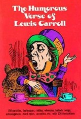 The Humorous Verse of Lewis Carroll | Lewis Carroll |