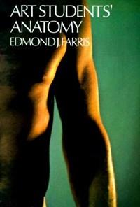 Art Students' Anatomy   Edmond J. Farris  