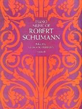 Piano Music of Robert Schumann Series 2