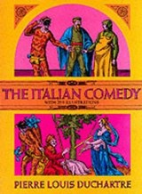The Italian Comedy | Pierre Louis Duchartre |