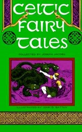 Celtic Fairy Tales | Joseph Jacobs |
