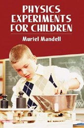 Physics Experiments for Children