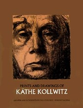 Prints and Drawings of Kathe Kollwitz | Käthe Kollwitz & Carl Zigrosser |