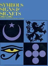 Symbols, Signs and Signets | Ernst Lehner |