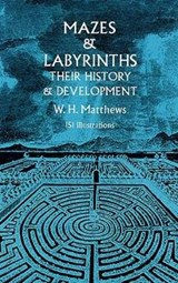 Mazes and Labyrinths | William Henry Matthews |