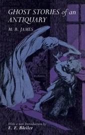 Ghost Stories of an Antiquary | M. R. James |