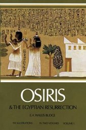 Osiris and the Egyptian Resurrection, Vol.
