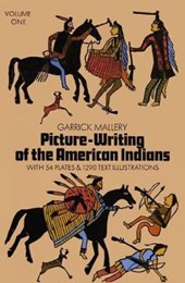Picture Writing of the American Indians, Vol.