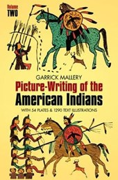 Picture Writing of the American Indians, Vol. | Garrick Mallery |