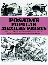 Posada's Popular Mexican Prints | Jose Posada |