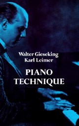 Piano Technique | Walter Gieseking |