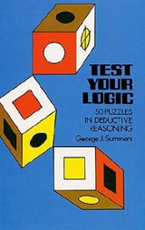 Test Your Logic | George J. Summers |