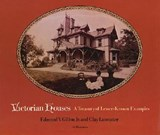 Victorian Houses: A Treasury of Lesser-Known Examples | Edmund Vincent Gillon ; Clay Lancaster |