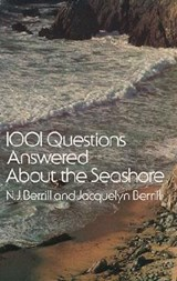 1001 Questions Answered About the Seashore | N.J. Berrill ; Jacquelyn Berrill |