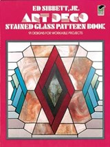 Art Deco Stained Glass Pattern Book | Sibbett, Ed, Jr. |