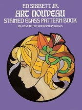Art Nouveau Stained Glass Pattern Book | Ed Sibbett |