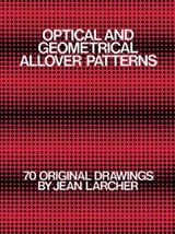 Optical and Geometrical Allover Patterns | Jean Larcher |