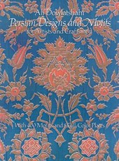 Persian Designs and Motifs for Artists and Craftsmen