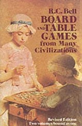 Board and Table Games from Many Civilizations | R. C. Bell |