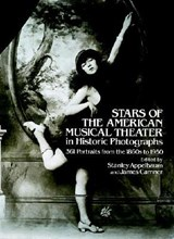 Stars of the American Musical Theater in Historic Photographs | Appelbaum, Stanley, Comp |