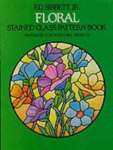 Floral Stained Glass Pattern Book | Ed Sibbett |