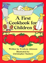 First Cookbook for Children | Evelyne Johnson |