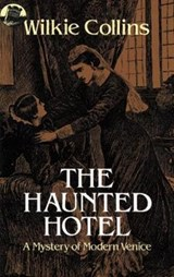 The Haunted Hotel | Wilkie Collins |