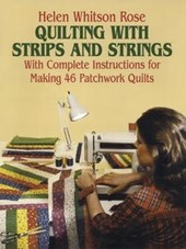 Quilting with Strips and Strings