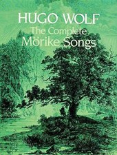 The Complete Morike Songs | Hugo Wolf |