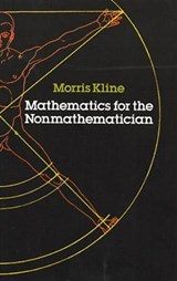 Mathematics for the Nonmathematician | Morris Kline |