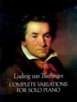 Complete Variations for Solo Piano | Ludwig Van Beethoven |