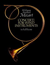Concerti for Wind Instruments in Full Score | Wolfgang Amadeus Mozart |