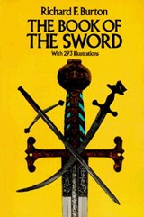 The Book of the Sword | Richard Francis Burton |