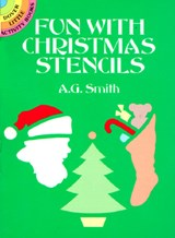 Fun with Christmas Stencils | A. G. Smith |