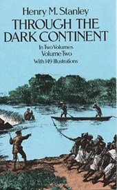 Through the Dark Continent, Vol. | Henry M. Stanley |