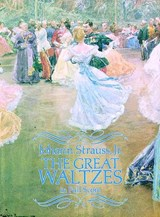 The Great Waltzes in Full Score | Johann Strauss |